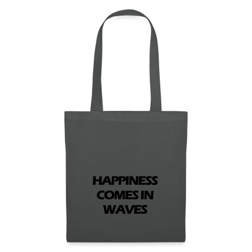 Happiness comes in waves - Tygväska