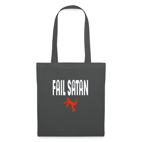 Fail Satan - By recycling (White text) - Tygväska