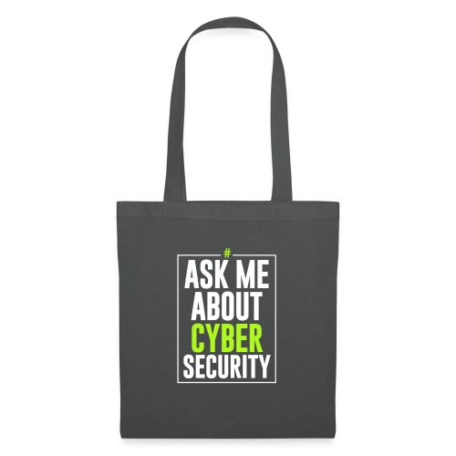 Ask me About Cyber Security - Borsa di stoffa