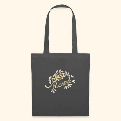 just pacsed - Tote Bag