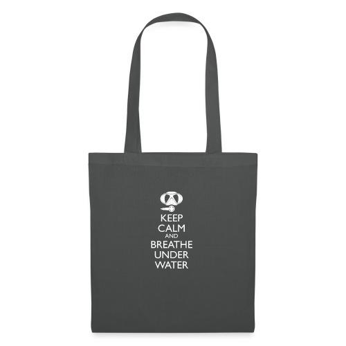 Keep calm and breath under water - Stoffbeutel
