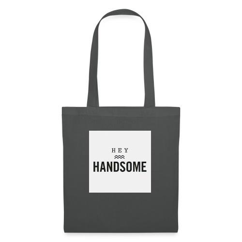 Hey handsome - Tas van stof