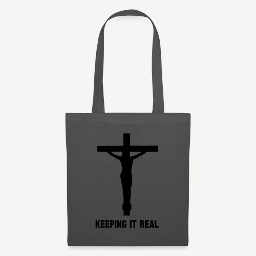 TOTE BAG - KEEPING IT REAL - Tote Bag