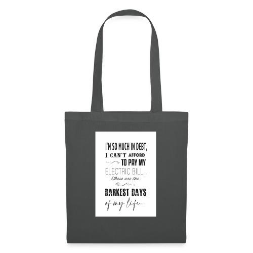Dark Days - Tote Bag