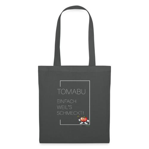 TomaBu Einfach weil´s schmeckt - Stoffbeutel