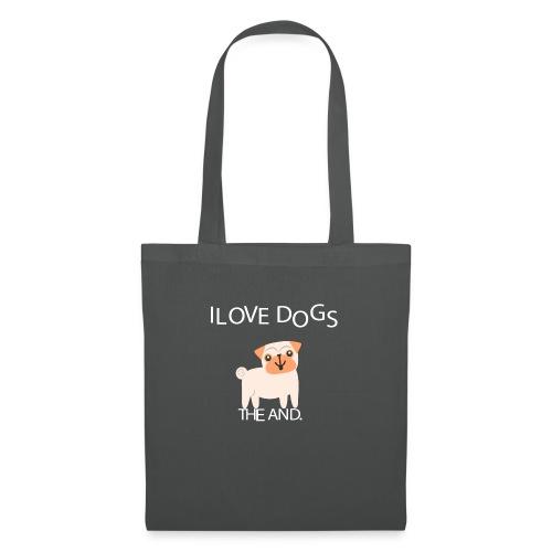 I LOVE DOGS THE AND - Bolsa de tela