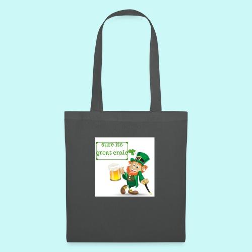sure its great craic - Tote Bag