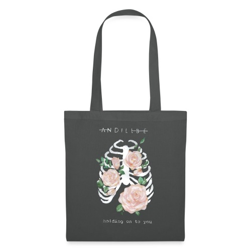 And I'll be holding on to you - Tote Bag