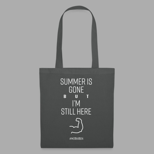 SUMMER IS GONE but I'M STILL HERE - Tote Bag