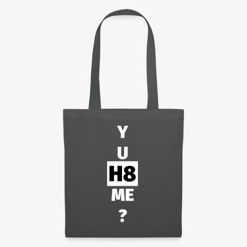YU H8 ME bright - Tote Bag