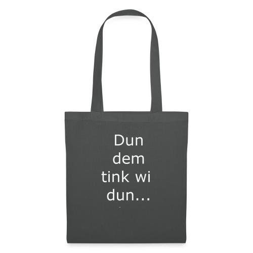Dun ? - Tote Bag