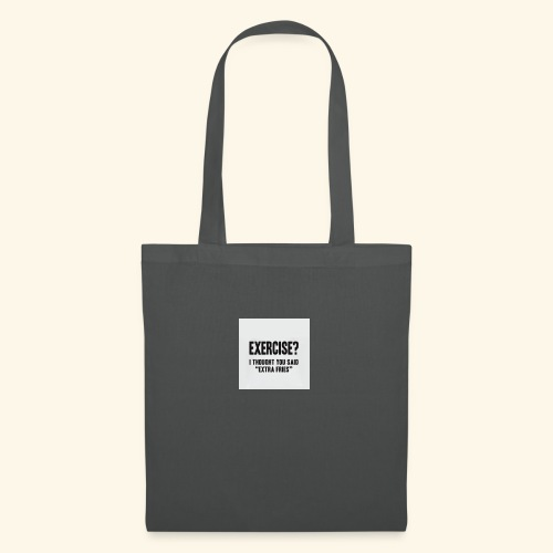 Exercise? - Tote Bag