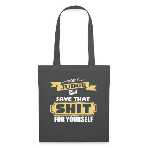 Don't Judge Me - Tote Bag