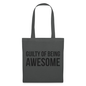 Guilty of being Awesome - Tote Bag