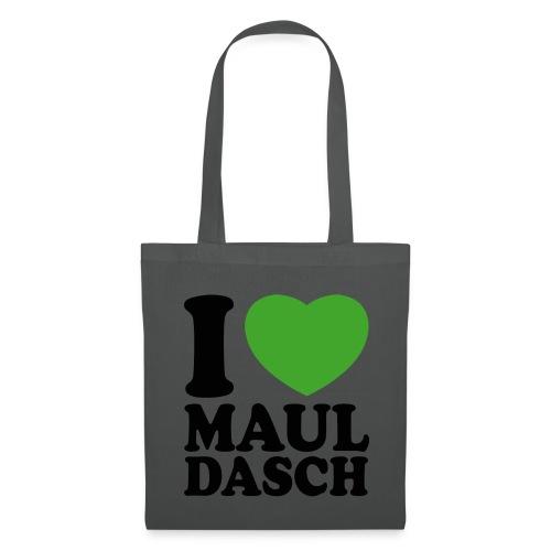 I love Mauldasch - klassik - Stoffbeutel