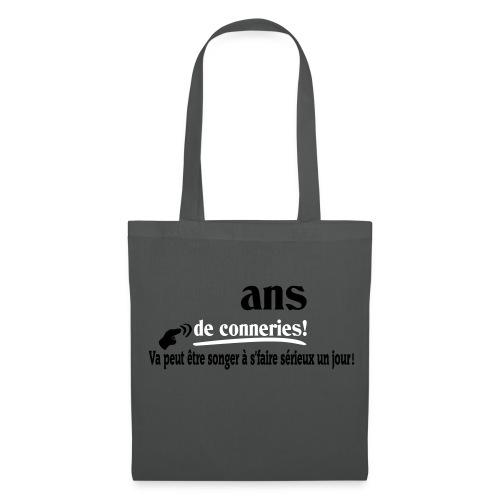 ASSEZ FAIT DES CONNERIES! T-shirt,humour,ldt - Tote Bag