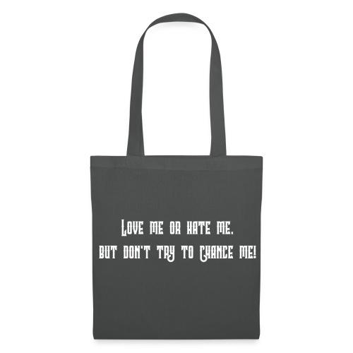 LOVE ME OR HATE ME - Stoffbeutel