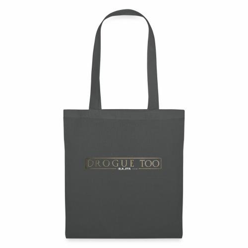 drogue too - Tote Bag
