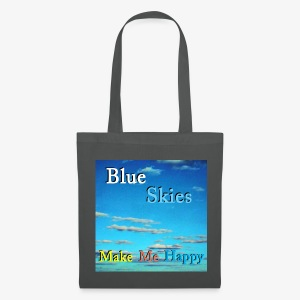 Blue Skies Make Me Happy - Stoffveske