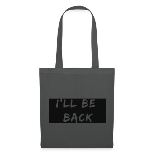 I'll be back quote - Tote Bag