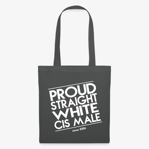 Proud straight white cis male - Stoffbeutel