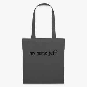 my name jeff - Tote Bag