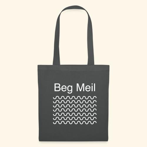BEG MEIL - Tote Bag