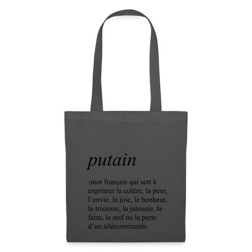 Putain - Tote Bag