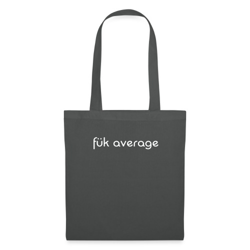 fuk average - Tote Bag