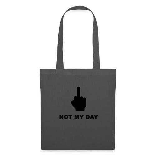 NOTMYDAY - Tote Bag