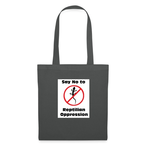 Say No to Reptilian Oppression - Tote Bag