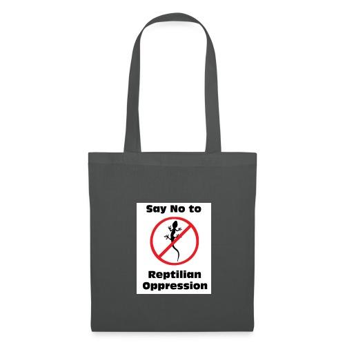 Say No to Reptilian Oppression - Tote Bag