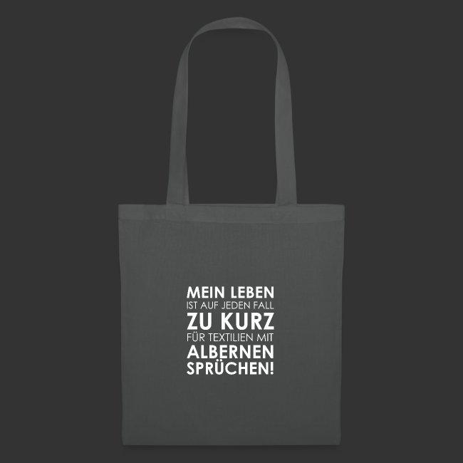 Heizfrosch Shop Leben Zu Kurz Fur Alberne Spruche Stoffbeutel