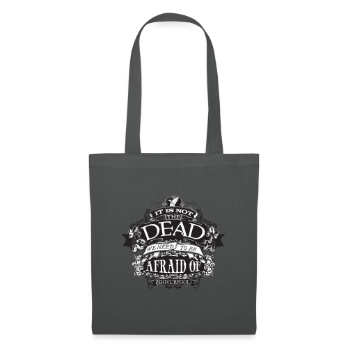 It's Not The Dead (dark) - Tote Bag