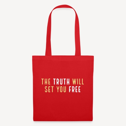 THE TRUTH WILL SET YOU FREE - Tote Bag