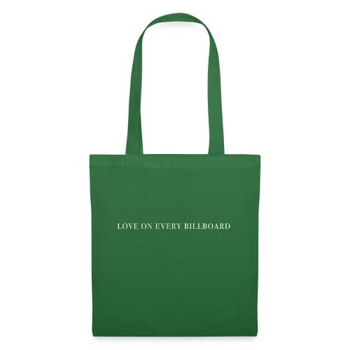 LOVE ON EVERY BILLBOARD - Tote Bag