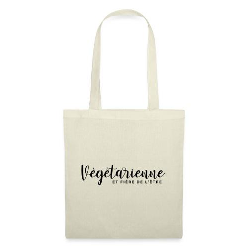 Végétarienne et fière de l'être - Sac en tissu
