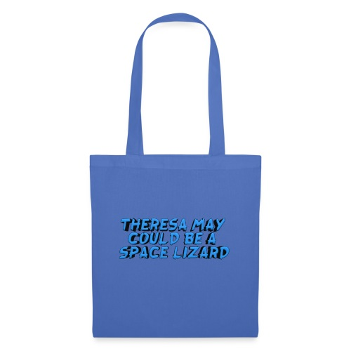 THERSEA MAY COULD BE A SPACE LIZARD - Tote Bag