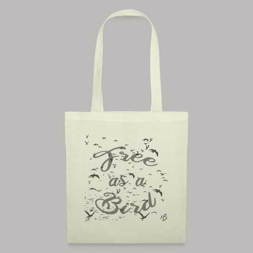 free as a bird | free as a bird - Tote Bag