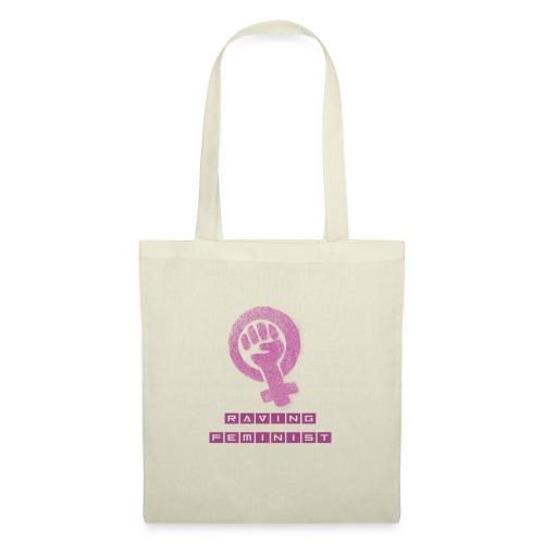 Raving Feminist - Tote Bag