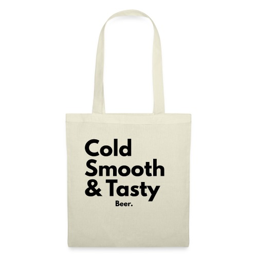 Cold, Smooth & Tasty. Beer. - Tygväska