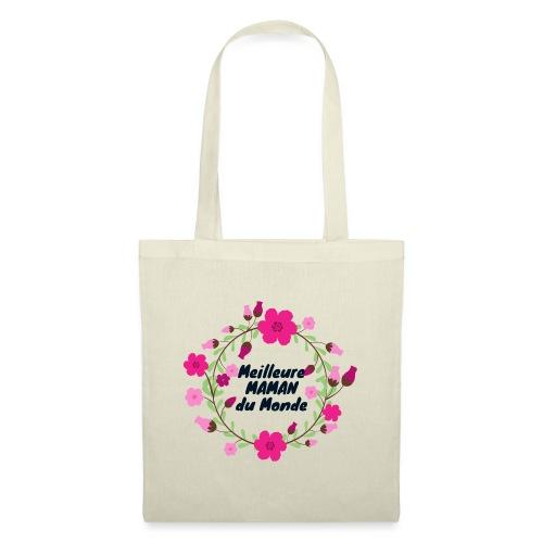 Meilleure maman du monde, fête des mères, fleurs - Tote Bag
