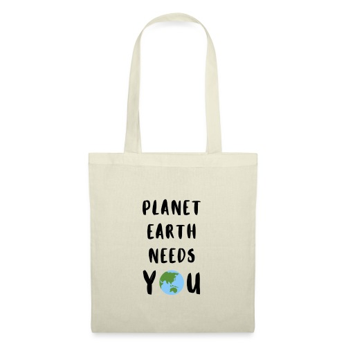 Planet earth needs you - Stoffbeutel