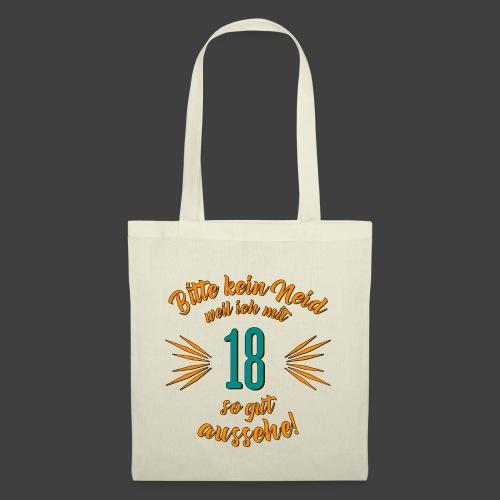Geburtstag 18 - Bitte kein Neid petrol - Rahmenlos - Stoffbeutel