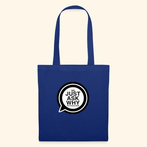 WE JUST ASK WHY - The Vegan Mind - Tote Bag