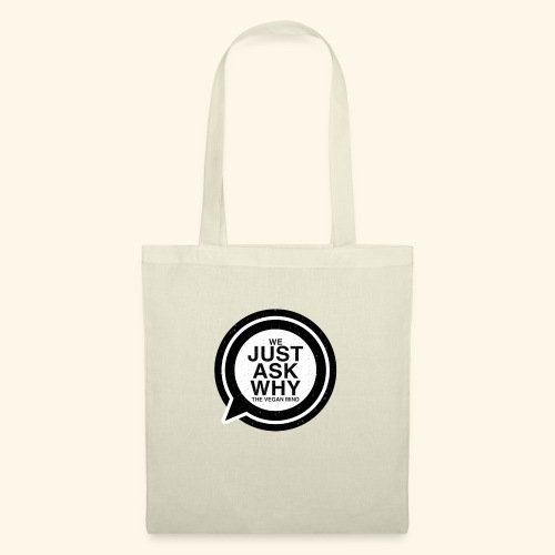 WE JUST ASK WHY - The Vegan Mind - Tote Bag