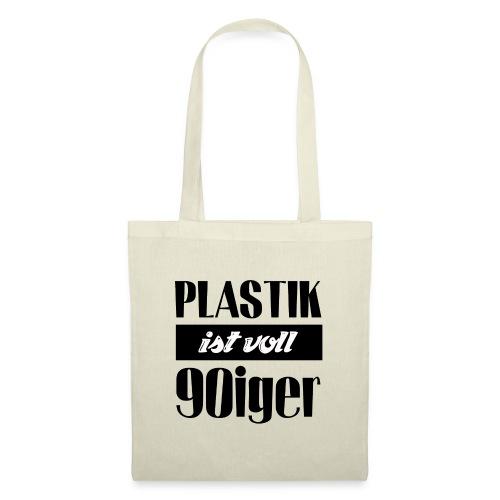 Plastik ist voll 90iger - Stoffbeutel