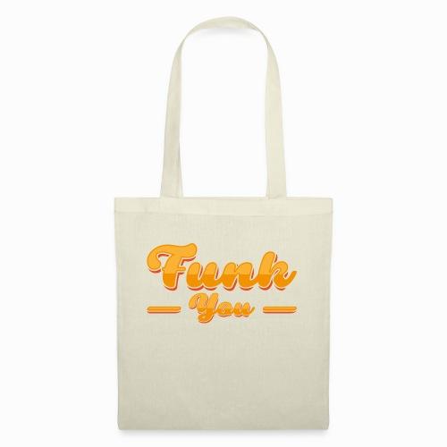Funk you - Tote Bag