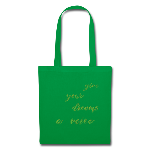 Give your dreams to voice - Tote Bag