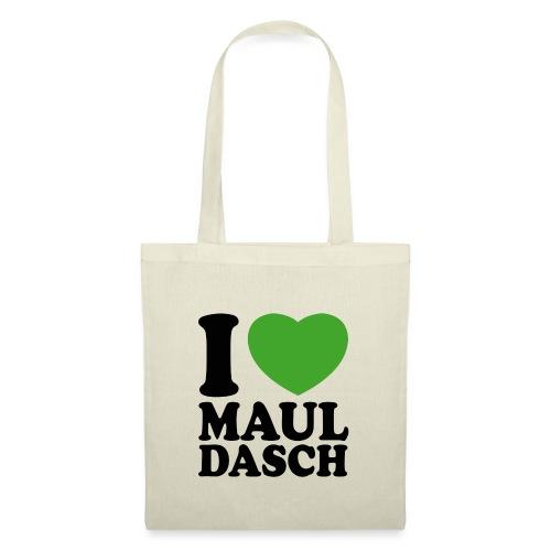 I LOVE MAULDASCH - Stoffbeutel